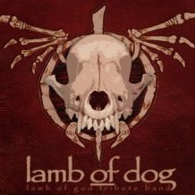 lamb of dog lamb of god tribute band.