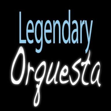 legendary orquesta