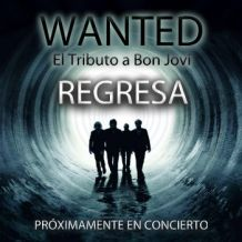 wanted el tributo a bon jovi.