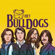 hey bulldogs tributo beatles.