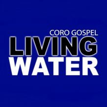 coro gospel living water.