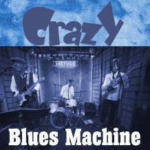 crazy blues machine.