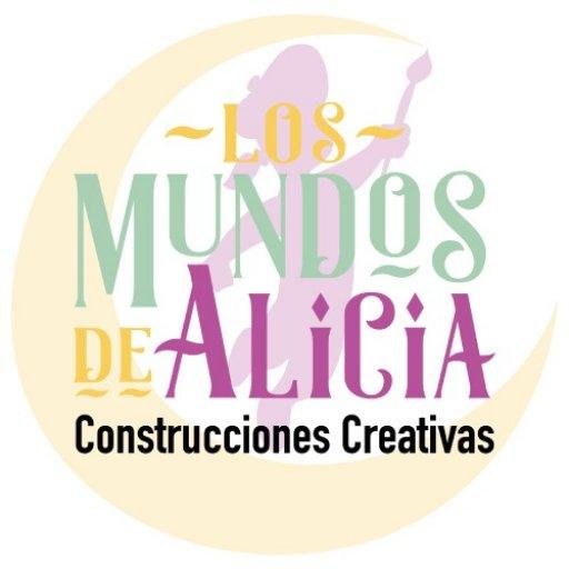 Los Mundos de Alicia Construcciones Creativas