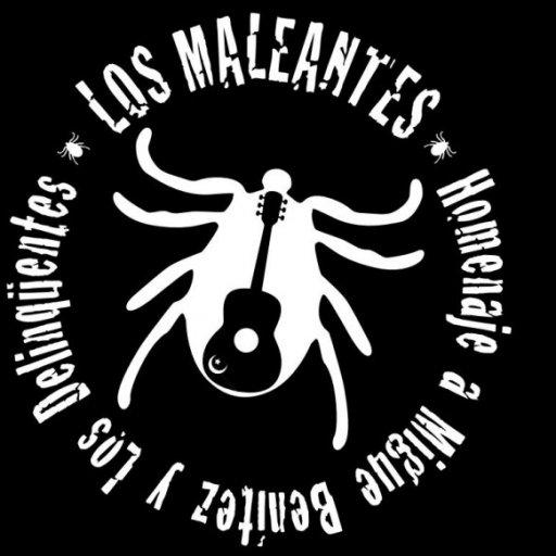 Los Maleantes, Tributo a Migue Benitez y Los Delinquentes