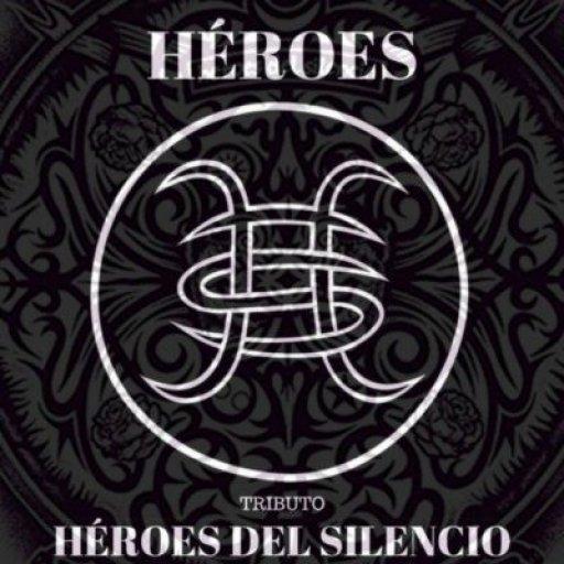 Héroes. Tributo a Héroes del Silencio