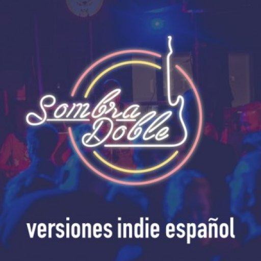 Sombra Doble - Versiones Indie Español