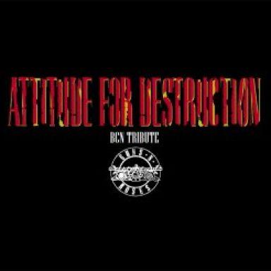 attitude for destruction bcn guns n roses tribute