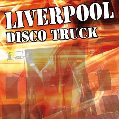Disco Truck Liverpool