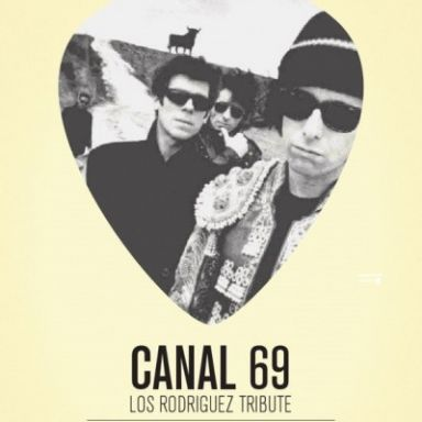 Canal 69 - Un Tributo a Los Rodriguez