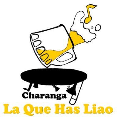 """Charanga """"La Que has Liao"""""""