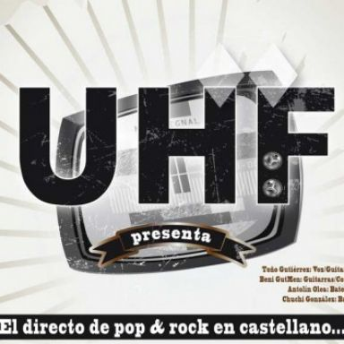 UHF, el directo del Pop & Rock a la carta