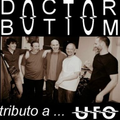 """DOCTOR BOTTOM"" tributo a UFO"