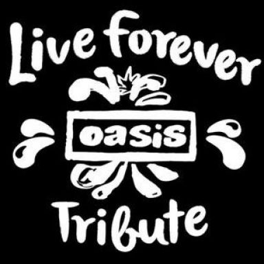 live forever oasis tributo